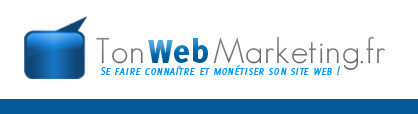 monetiser un blog avec le webmarketing