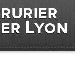 Serrurier à Lyon : Dépannage serrurerie et vitrerie d'urgence à Lyon