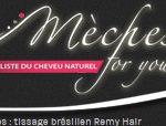 Mèches for you est le spécialiste des Mèches indiennes et Tissages Brésiliens Remy Hair 100% naturels